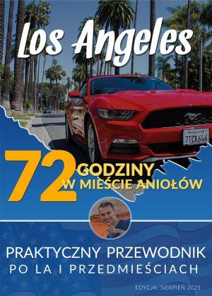 Los Angeles - przewodnik po LA i okoliach